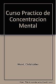 Curso práctico de concentracion mental