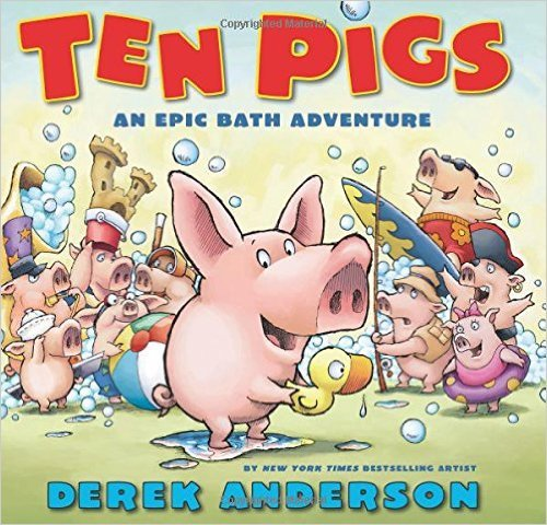 Ten Pigs: An Epic Bath Adventure pdf