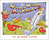 The Wing Wing Brothers, Ethan Long, 0823426041
