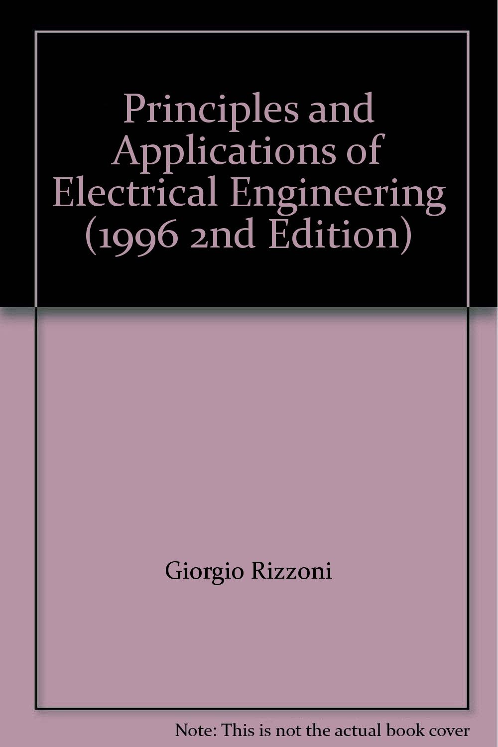 Principles and Applications of Electrical Engineering (1996 2nd Edition): G  Rizzoni: Amazon.com: Books