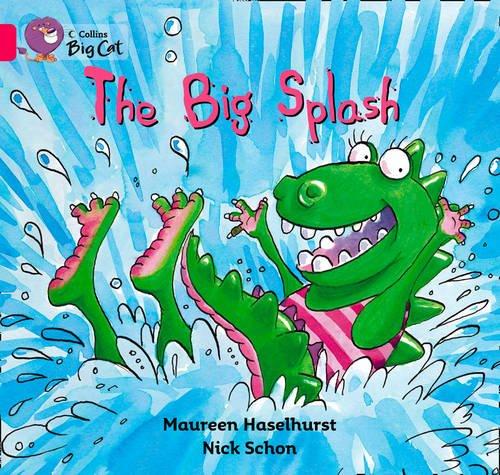 The Big Splash (Collins Big Cat)