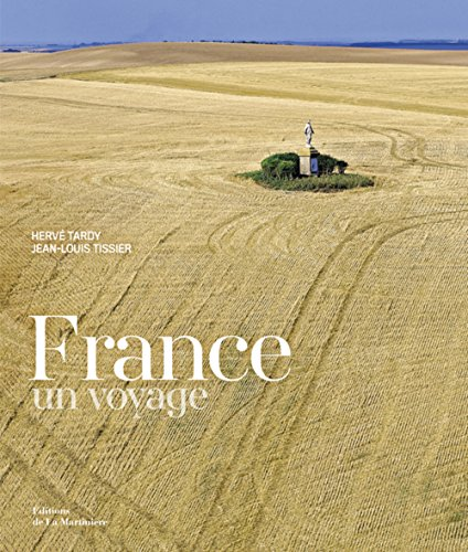 France : un voyage (French Edition) by French and European Publications Inc