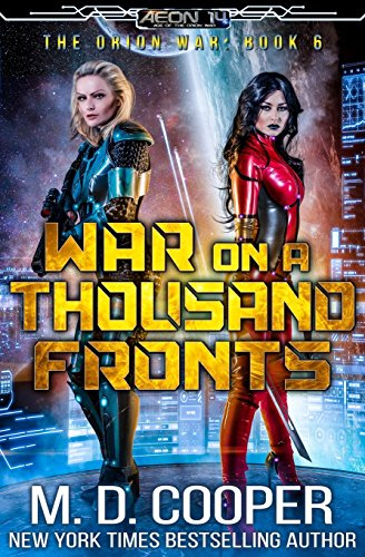 War on a Thousand Fronts (The Orion War) (Volume 6)