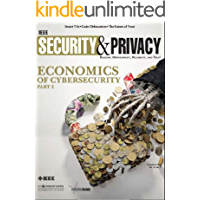 IEEE Security & Privacy: Economics Of Cybersecurity (English Edition)