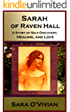 Sarah of Raven Hall: A Gothic Paranormal Romance - A Story of Self-Discovery, Healing, and Love