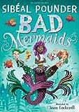 Bad Mermaids (Bad Mermaids 1)