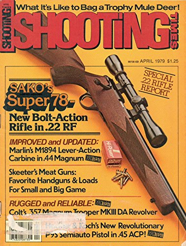 Shooting Times April 1979 Magazine SPECIAL .22 RIFLE REPORT: SAKO's SUPER 78-NEW BOLT-ACTION RIFLE IN .22 RF - Big Game Shooting Bench