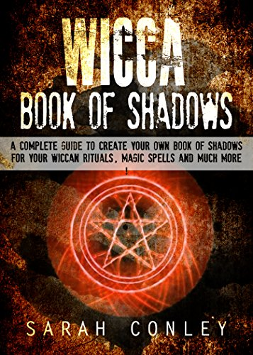 Wicca wicca book of shadows a complete guide to create your own wicca wicca book of shadows a complete guide to create your own book of fandeluxe Image collections