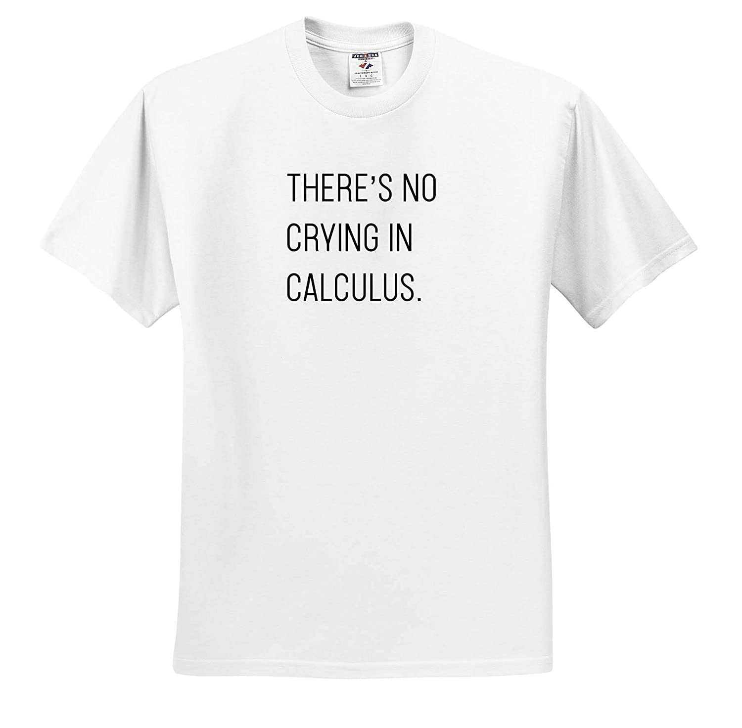 Theres No Crying in Calculus 3dRose Tory Anne Collections Quotes T-Shirts