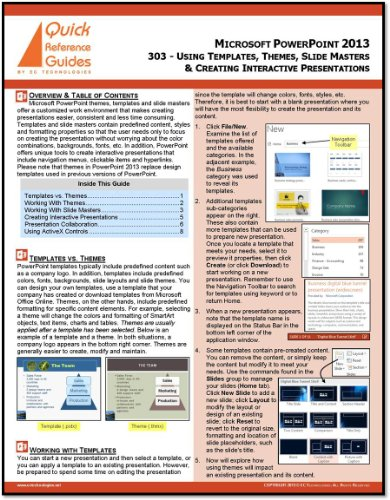 Microsoft PowerPoint 2013 Quick Reference Guide - Using Templates, Themes, Slide Masters & Creating Interactive Presentations (Education Slide Guide)