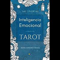 Inteligencia Emocional a través del Tarot: Las 7 Puertas (Spanish Edition)