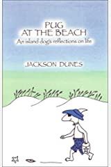Pug At The Beach, An island dog's reflections on life Kindle Edition