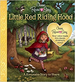 Classic Record a Story: Little Red Riding Hood: Editors of ...