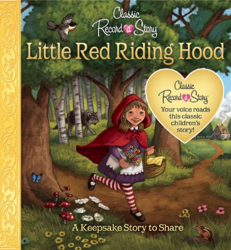 Classic Record a Story: Little Red Riding Hood