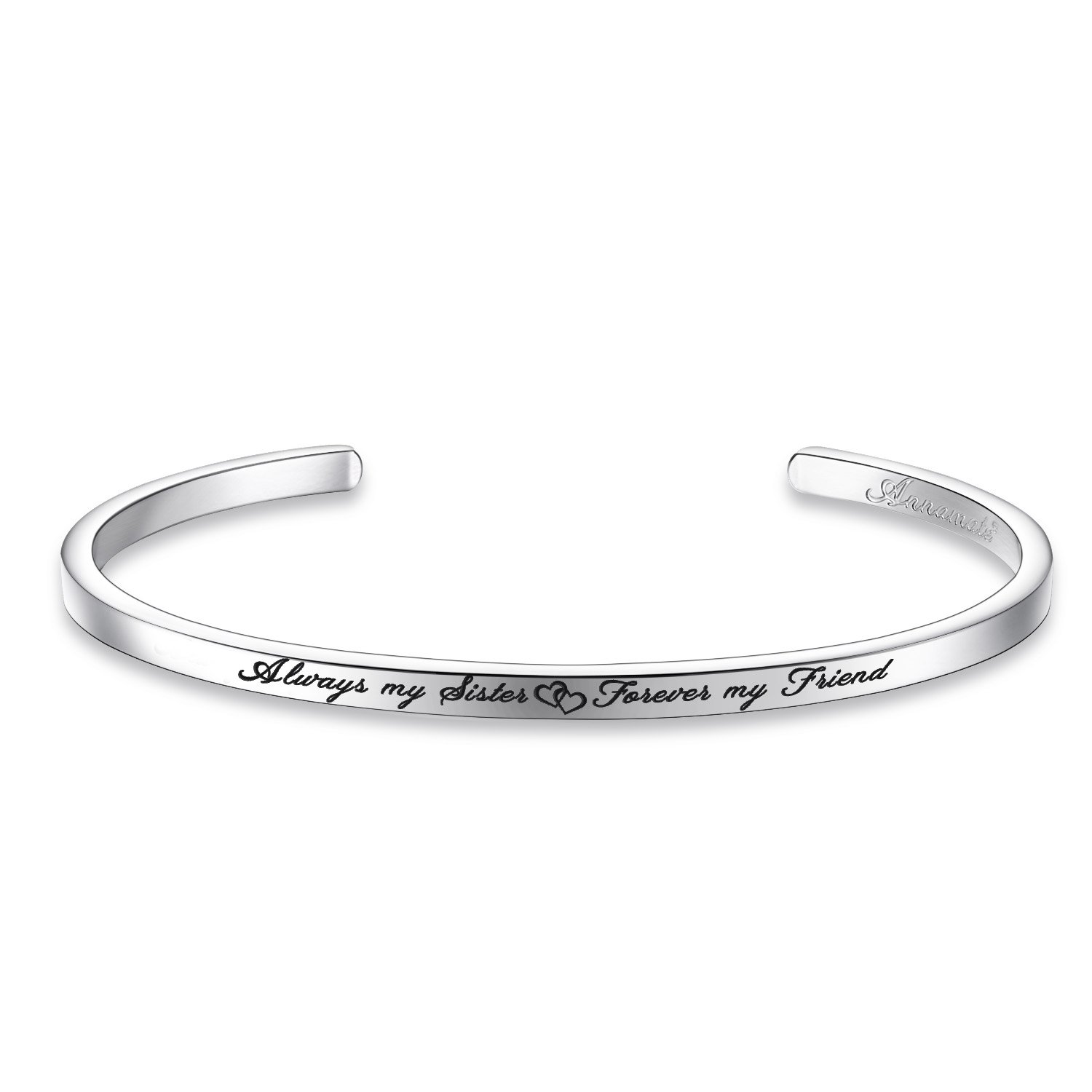 Annamate Cuff Bangle Bracelet Engraved Always My Sister Forever My Friend, Inspirational Jewelry AM030B