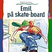 Emil på skate-board (Emil)   Bente Risvig