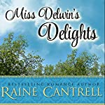 Miss Delwin's Delights | Raine Cantrell