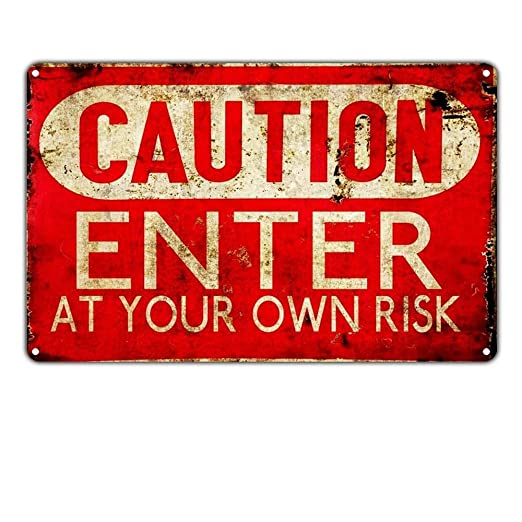 Shunry Caution Enter at You Own Risk Placa Cartel Vintage ...