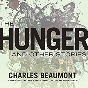 The Hunger and Other Stories Audiobook