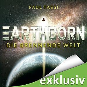 Earthborn: Die brennende Welt (Earthborn 1) Hörbuch