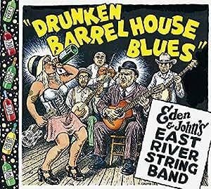 Drunken Barrel House Blues (150 Gram Mono Opaque Blue Vinyl)