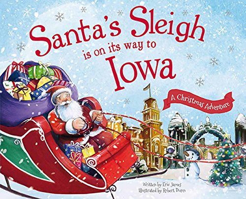 Download Santa's Sleigh Is on Its Way to Iowa: A Christmas Adventure PDF