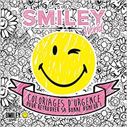 Amazon Fr Smiley Coloriages D Urgence Pour Retrouver Sa