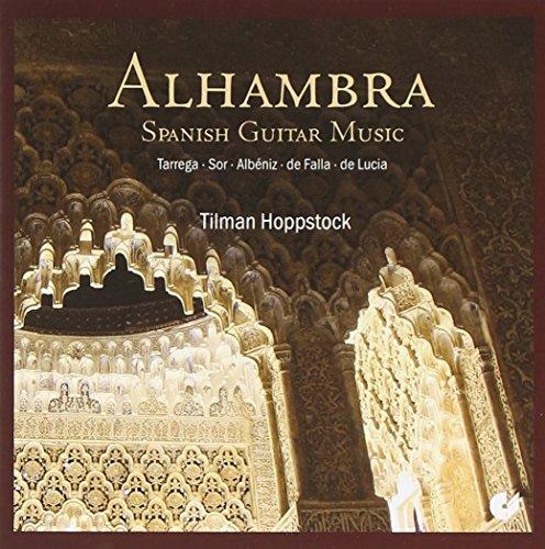 Alhambra - Spanish Guitar Music by Tilman Hoppstock: Tilman Hoppstock: Amazon.es: Música