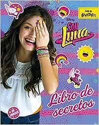Soy Luna. Libro de secretos (Disney. Soy Luna): Amazon.es