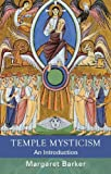 Temple Mysticism: An Introduction (English Edition)