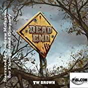 DEAD: End: Volume 12 | TW Brown