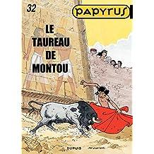 Papyrus - Tome 32 - le taureau de Montou (French Edition)