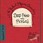 Deep Fried and Pickled: The Rachael O'Brien Chronicles, Book 1 | Paisley Ray