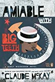 img - for Amiable with Big Teeth (A Penguin Classics Hardcover) book / textbook / text book
