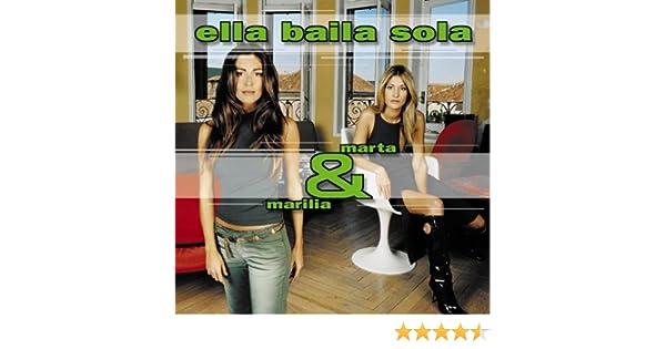 Marta Y Marilia: Ella Baila Sola: Amazon.es: Música