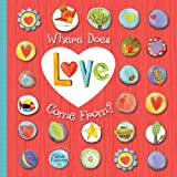 Where Does Love Come From?, Accord Publishing Staff, 1449428843