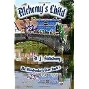 Alchemy's Child (The Mindbender's Rise) (Volume 5)