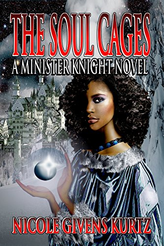 The Soul Cages: A Minister Knight Novel (The Minister Knights Series Book 1)