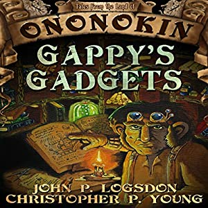 Gappy's Gadgets Audiobook