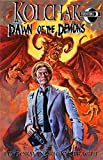 Kolchak: Dawn of the Demons