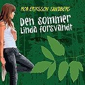 Den sommer Linda forsvandt (Sommerfugleserien)   Moa Eriksson Sandberg