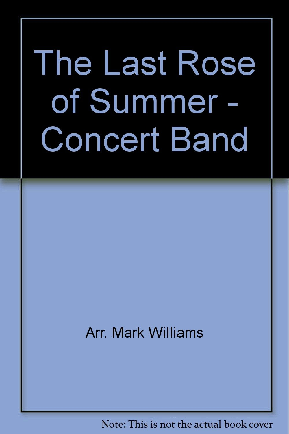 The Last Rose of Summer - Concert Band pdf