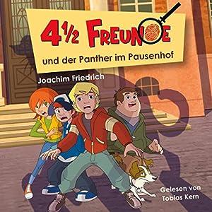 4 1/2 Freunde und der Panther im Pausenhof (4 1/2 Freunde 2) Hörbuch