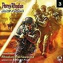 Rhodan mal tausend (Perry Rhodan Action 3) Hörbuch von Hans Kneifel Gesprochen von: Sebastian Rüger