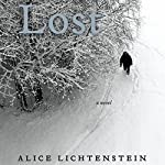 Lost: A Novel | Alice Lichtenstein