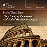 Books That Matter: The History of the Decline and Fall of the Roman Empire