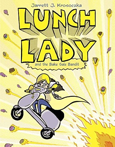 Lunch Lady and the Bake Sale Bandit: Lunch Lady #5 (Fuze Peach Mango)