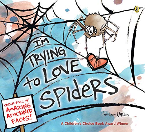 I'm Trying to Love Spiders -