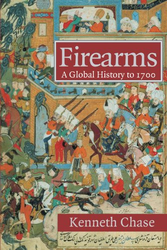 B.o.o.k Firearms: A Global History to 1700 ZIP