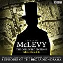 McLevy, The Collected Editions: Series 5 & 6 Radio/TV von David Ashton Gesprochen von: Brian Cox,  full cast, Siobhan Redmond
